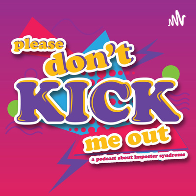 """Please Don't Kick Me Out – Season 2 – Episode 3 – """"Hey, I'm a kid!"""", with Danielle (Chip) Lehman"""